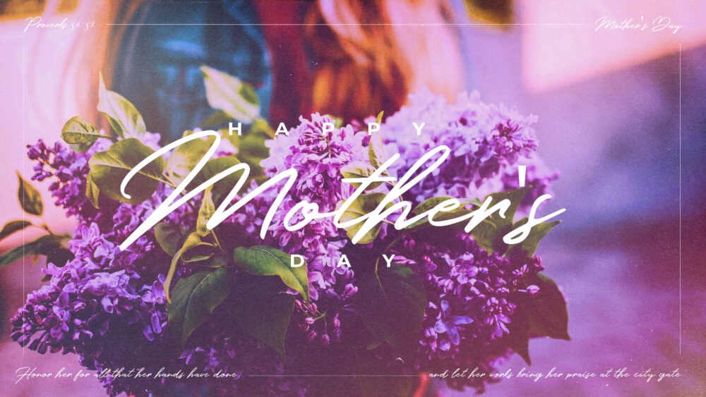 Mother's Day at PVC | 2021